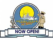Anchors Aweigh NOW OPEN!